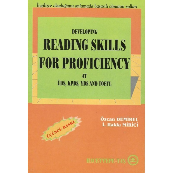 DEVELOPING READING SKILLS FOR PROFICIENCY